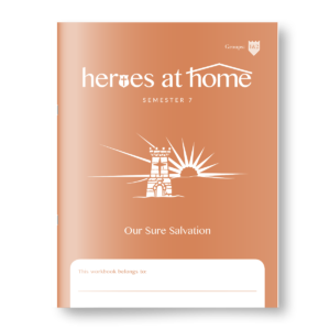 Semester 7: Heroes at Home (4-7)