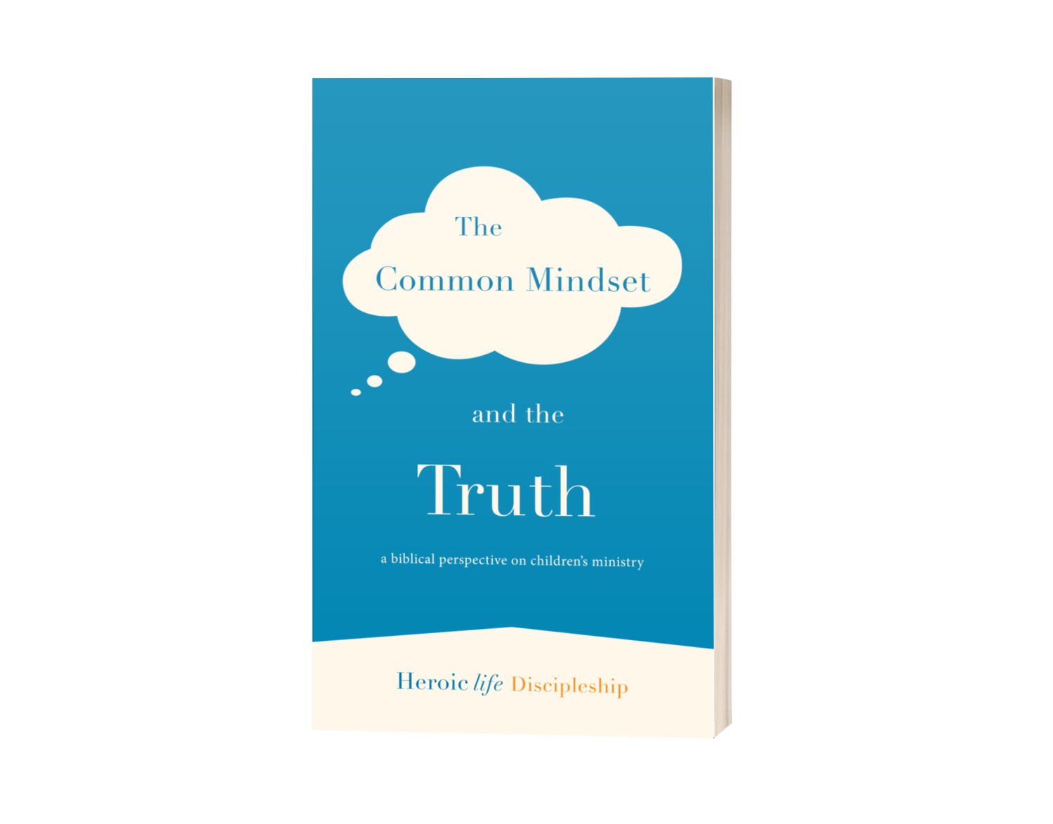 The Common Mindset and the Truth - ebook